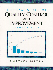 FUNDAMENTALS OF QUALITY CONTROL AND IMPROVEMENT 2ED.