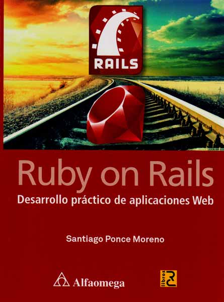 RUBY ON RAILS DESARROLLO PRACTICO DE APLICACIONES WEB