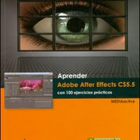 APRENDER ADOBE AFTER EFFECTS CS55 100 EJERCICIOS