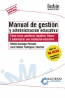 MANUAL DE GESTION Y ADMINISTRACION EDUCATIVA 4ED.