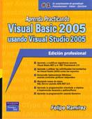 APRENDA PRACTICANDO VISUAL BASIC 2005 USANDO VISUAL STUDIO 2005