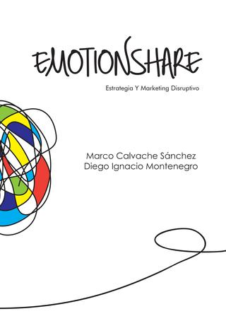 EMOTIONSHARE Estrategia y Marketing Disruptivo